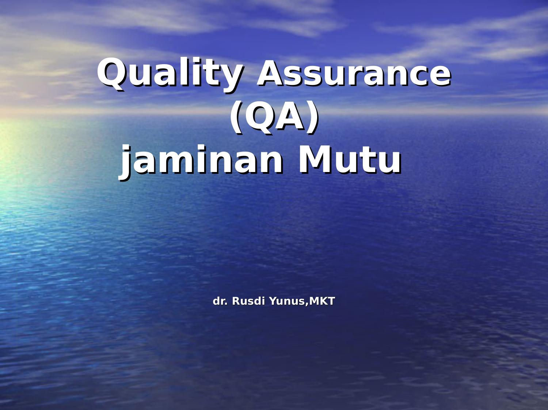 Quality Assurance Pelayanan Rumah Sakit