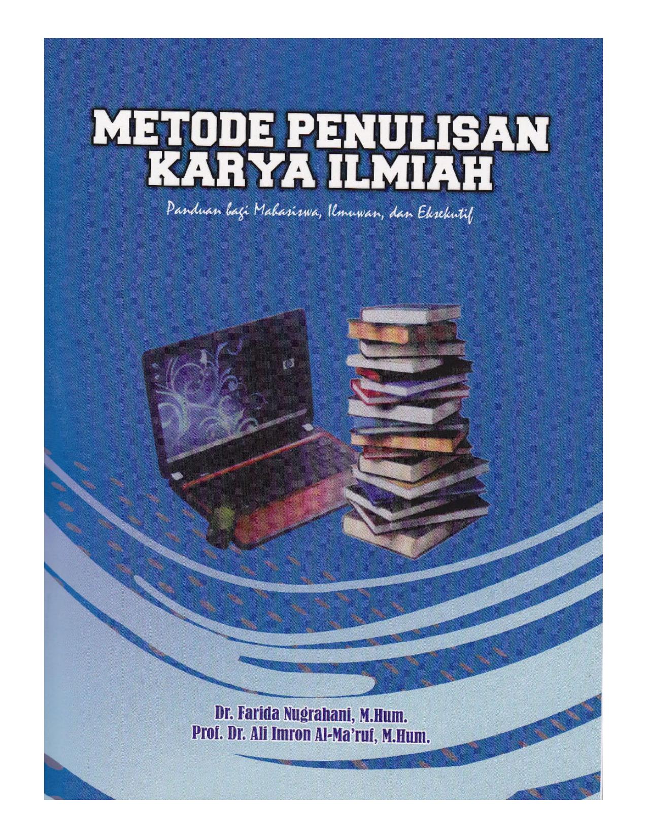 Dr Ali Imron Al Ma ruf M Hum i Perpustakaan Nasional Katalog Dalam Terbitan Metode Penulisan Karya Ilmiah Panduan