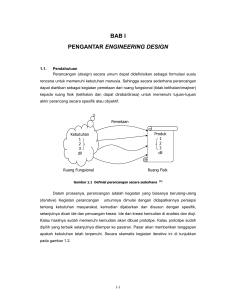 BAB I PENGANTAR ENGINEERING DESIGN