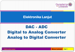 DAC - ADC Digital to Analog Converter Analog to Digital Converter