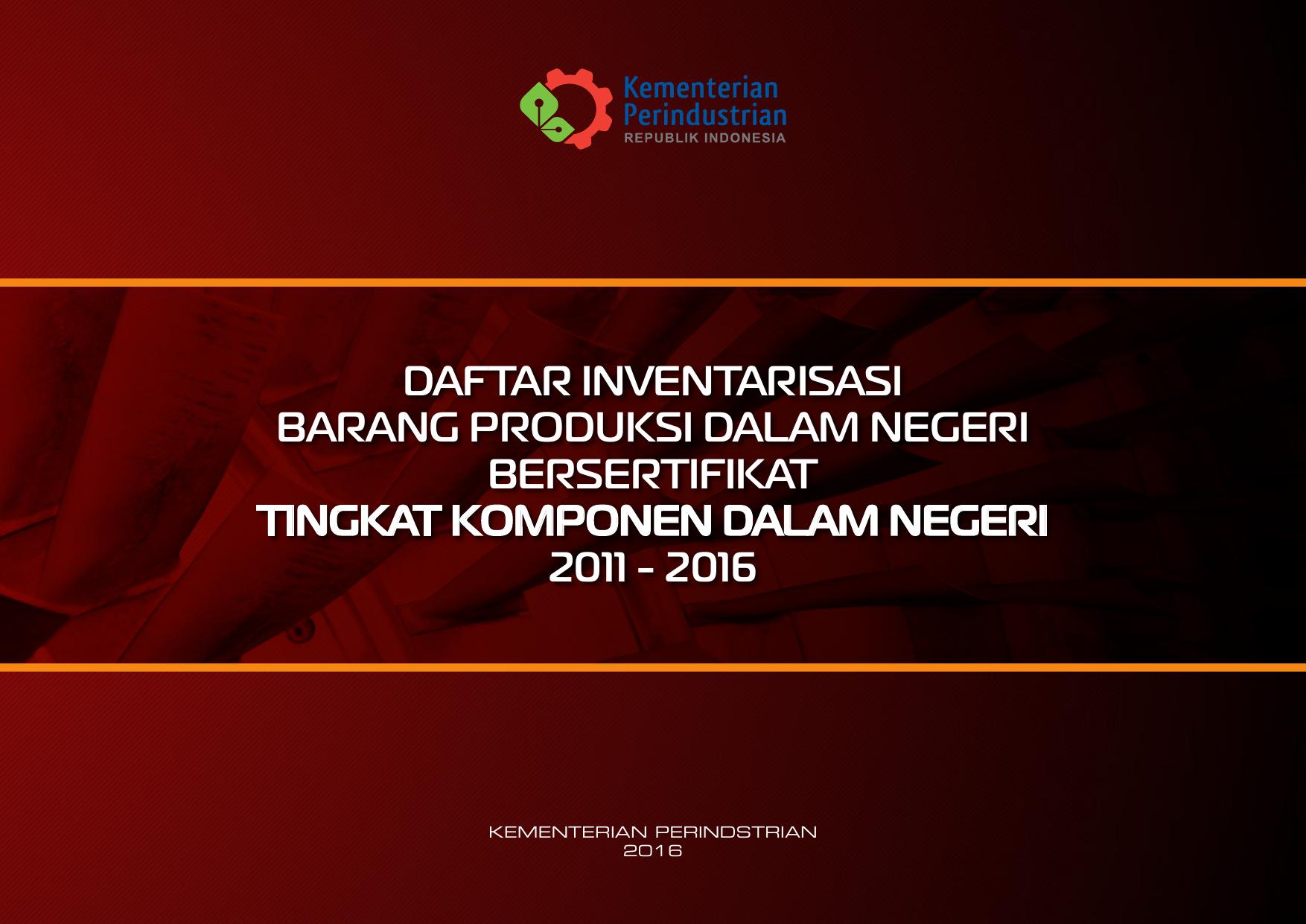 daftar inventarisasi barang produksi dalam negeri bersertifikat