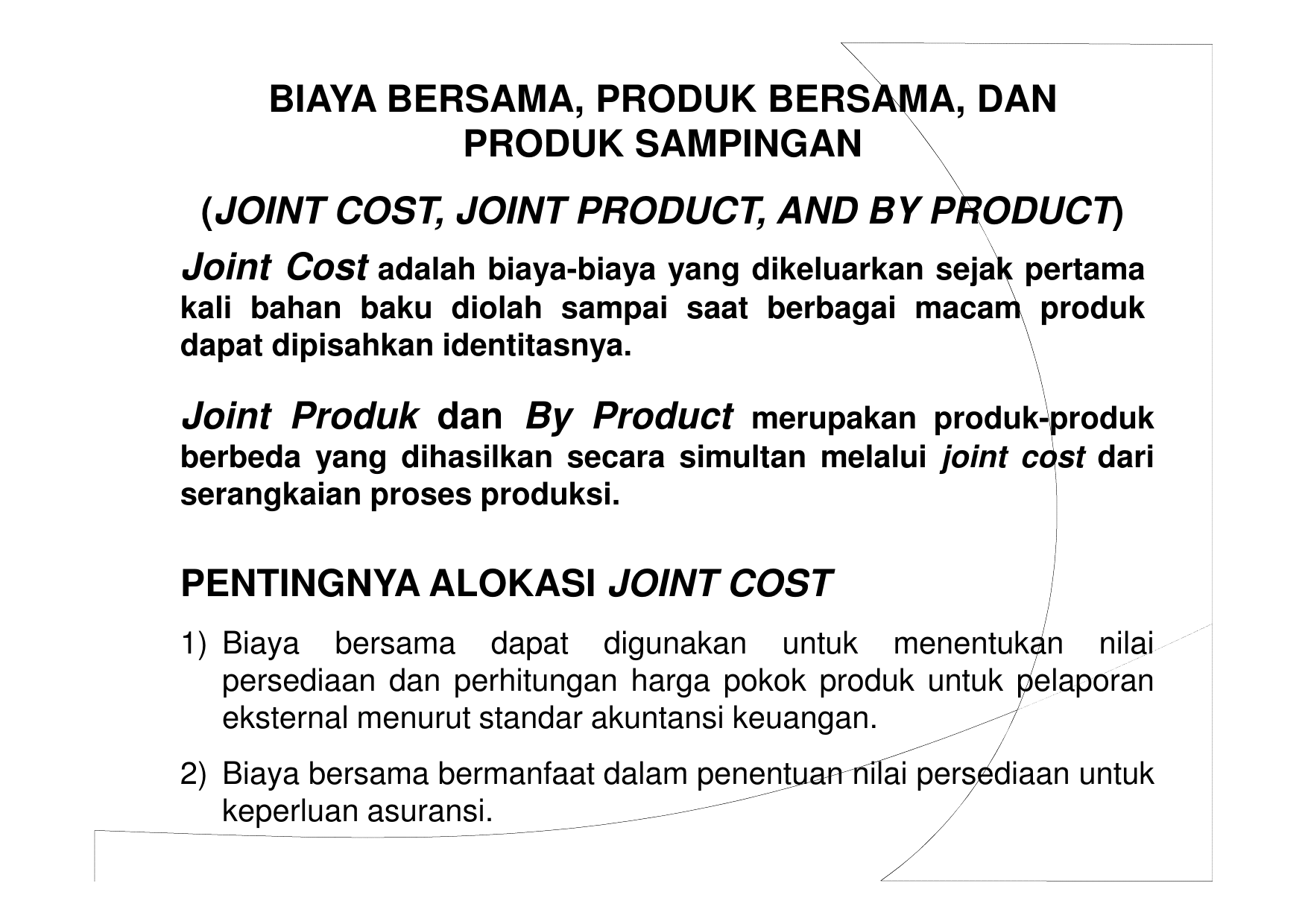 joint cost, joint product, and by product