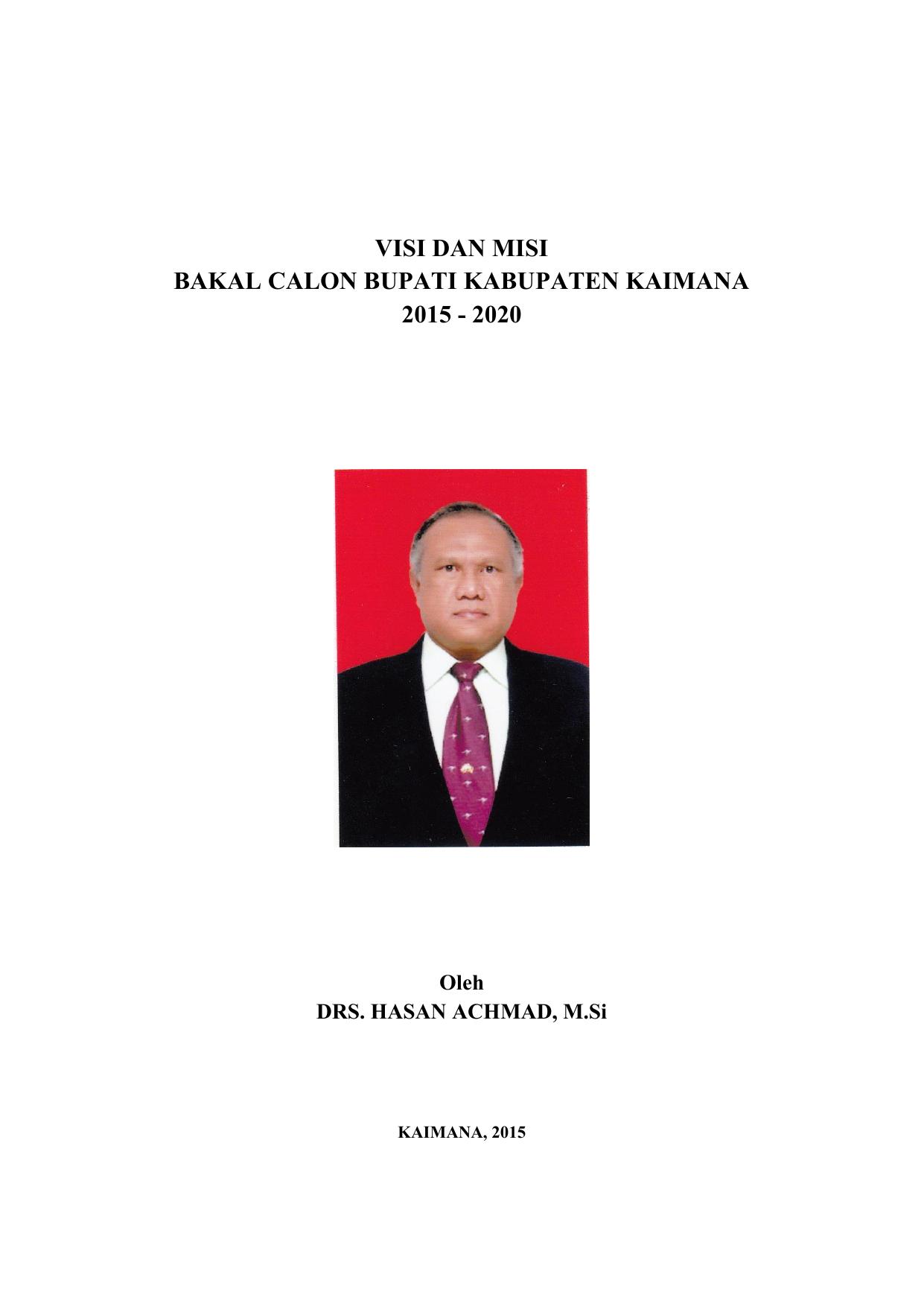 Visi Dan Misi Bakal Calon Bupati Kabupaten Kaimana 2015