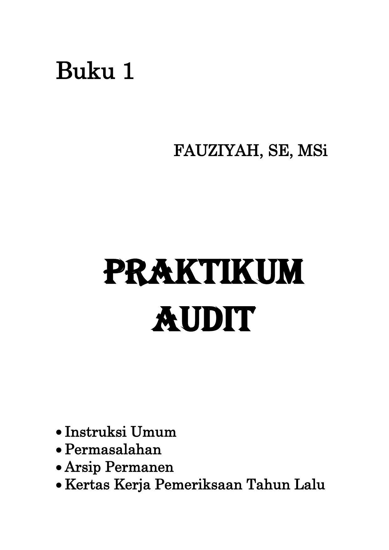 Praktikum Audit Jurnal Di Uniska