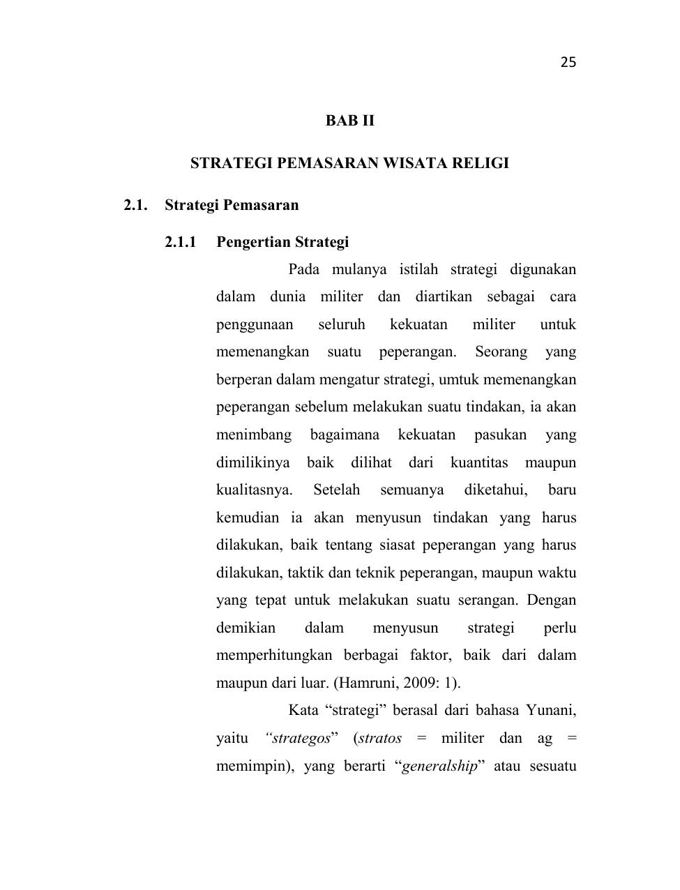7 BAB II STRATEGI PEMASARAN WISATA RELIGI 7.7. Strategi