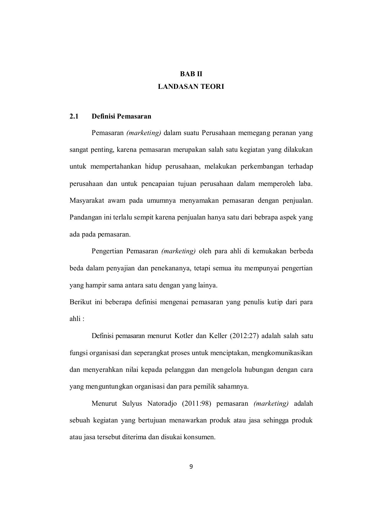 BAB II LANDASAN TEORI 2.1 Definisi Pemasaran Pemasaran