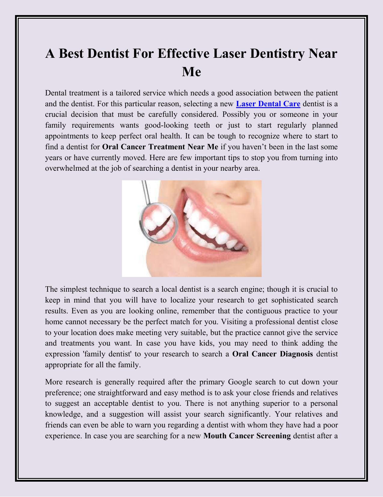 Best Dentist Near Me >> A Best Dentist For Effective Laser Dentistry Near Me