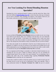 Are You Looking For Dental Bonding Houston Specialist