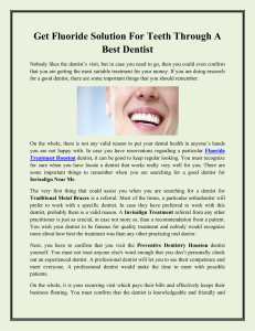 Get Fluoride Solution For Teeth Through A Best Dentist
