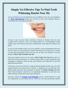 Simple Yet Effective Tips To Find Teeth Whitening Dentist Near Me