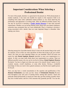 Important Considerations When Selecting a Professional Dentist