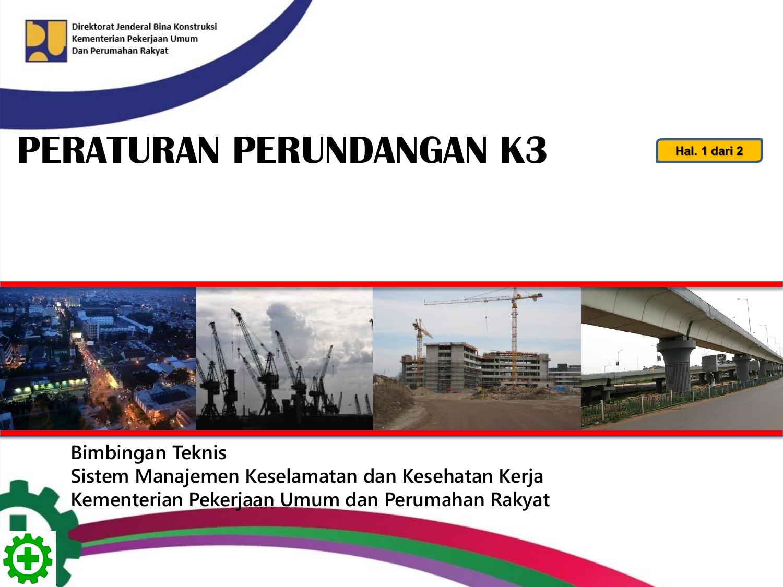 Peraturan Perundangan K3 Konstruksi Bina Marga