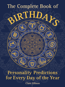 Clare Gibson - The Complete Book of Birthdays  Personality Predictions for Every Day of the Year-Wellfleet Press (2016)