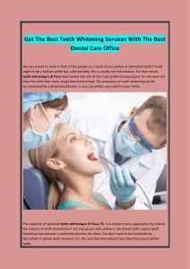 Get The Best Teeth Whitening Services With The Best Dental Care Office