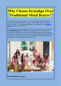 Why Choose Invisalign Over Traditional Metal Braces