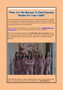 What Are The Reasons To Find Saturday Dentist For Your Child