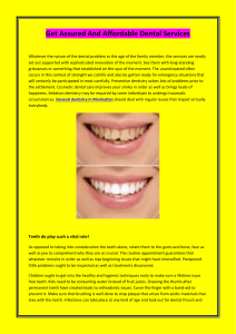 Get Assured And Affordable Dental Services
