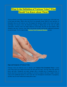 What Is the Definition of Varicose Veins What Should You Know about Them