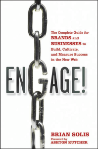 Brian Solis - Engage The Complete Guide
