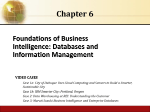 Laudon MIS13 ch06 Foundations of BusinessIntelligence: Databases andInformation Management
