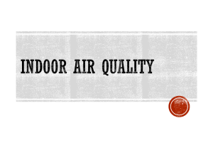 P 9 Indoor Air Quality – Basic Introduction