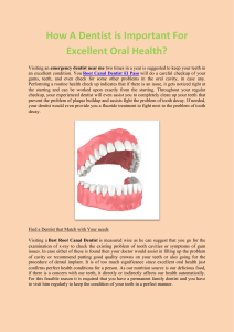 How A Dentist is Important For Excellent Oral Health