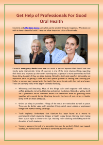 Get Help of Professionals For Good Oral Health
