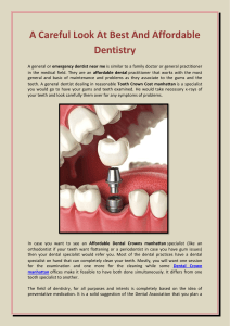 A Careful Look At Best And Affordable Dentistry