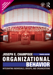 Joseph E. Champoux - Organizational Behavior  Integrating Individuals, Groups, and Organizations-Routledge (2010)